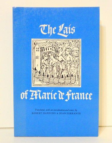 The Lais Of Marie De France.: Marie De France; Hanning, Robert & Ferrante, Joan (translators From ...
