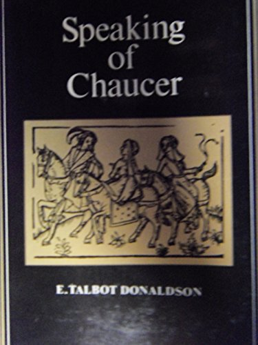 9780939464159: Speaking of Chaucer