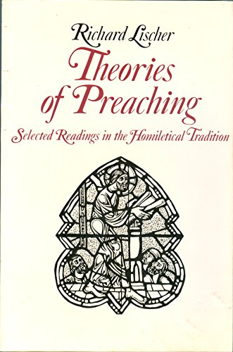 9780939464456: Theories of Preaching: Selected Readings in the Homiletical Tradition