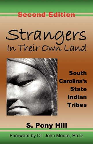 9780939479313: Strangers in Their Own Land: South Carolina's State Indian Tribes