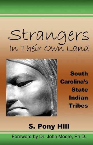 9780939479344: Strangers in Their Own Land: South Carolina's State Indian Tribes