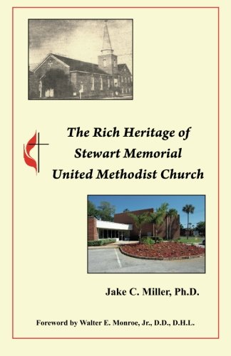 9780939479351: The Rich Heritage of Stewart Memorial United Methodist Church