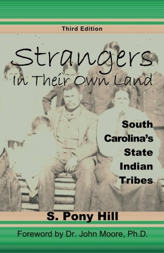9780939479405: Strangers in Their Own Land: South Carolina's State IndianTribes