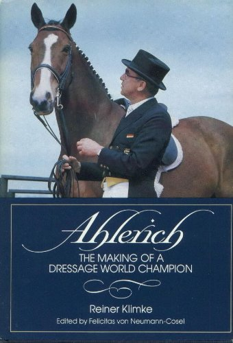 9780939481002: Ahlerich: The Making of a Dressage World Champion