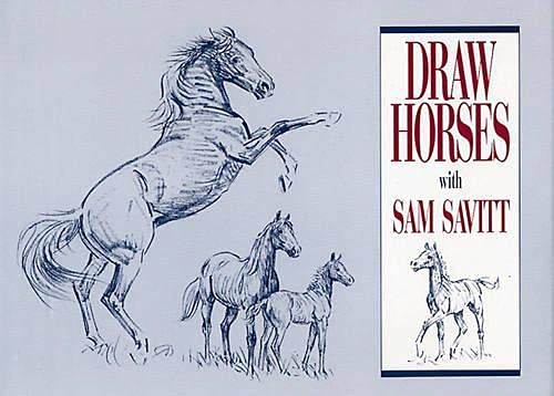 9780939481231: Draw Horses With Sam Savitt
