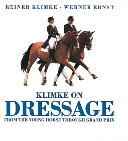 9780939481279: Klimke on Dressage: From the Young Horse Through Grand Prix