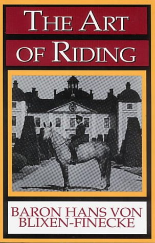 9780939481347: The Art of Riding