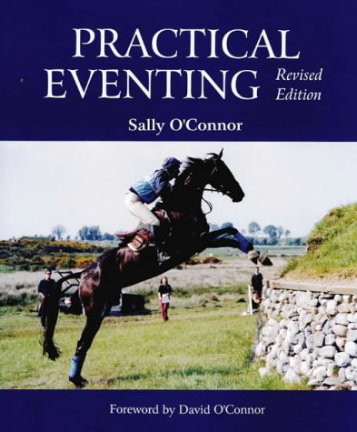 9780939481521: Practical Eventing, Revised Edition