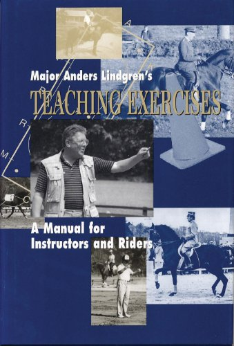 9780939481538: Major Anders Lindgren's Teaching Exercises: A Manual for Instructors and Riders (Masters of Horsemanship Series)