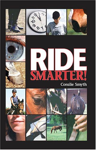 9780939481651: Ride Smarter!