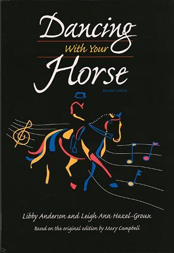 Dancing with Your Horse: Libby Anderson