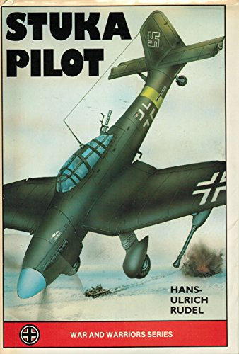 9780939482047: Stuka Pilot (War and Warrior)