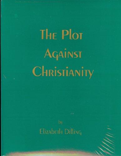 9780939482450: The Plot Against Christianity