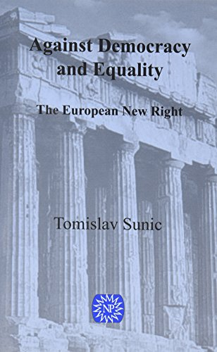 9780939482634: Against Democracy and Equality: The New European Right
