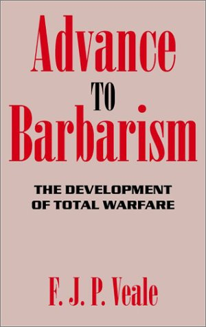 9780939484454: Advance to Barbarism: The Development of Total Warfare from Sarajevo to Hiroshima