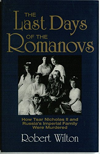 Last Days of the Romanovs: Robert Wilton