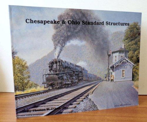 9780939487172: Chesapeake & Ohio standard structures