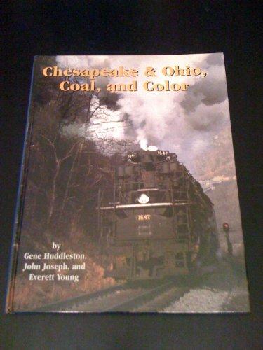 9780939487288: Chesapeake & Ohio, Coal and Color