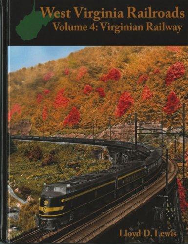 9780939487523: West Virginia Railroads: Volume 4: Virginian Railway