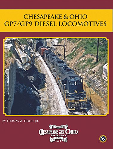 9780939487653: Chesapeake & Ohio Gp7/Gp9 Diesel Locomotives (C&O Railway History)