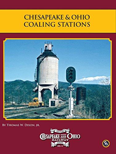 9780939487660: Chesapeake & Ohio Coaling Stations