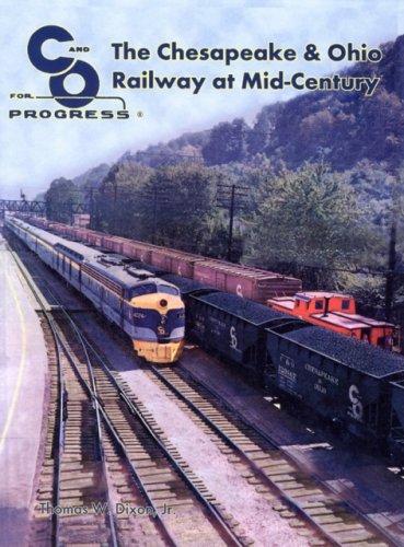 9780939487882: The Chesapeake & Ohio Railway at Mid-Century