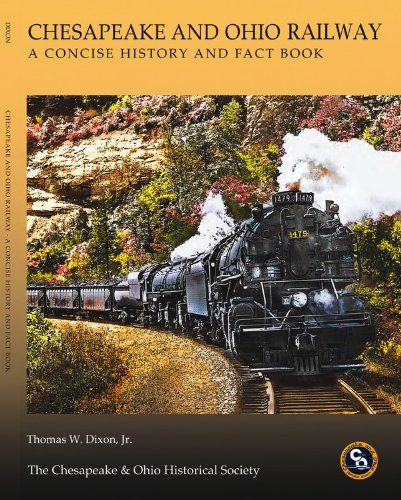 9780939487943: Chesapeake & Ohio Railway: A Concise History and Fact Book