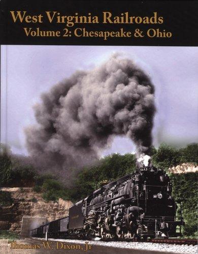 9780939487950: West Virginia Railroads: Volume 2 Chesapeake & Ohio