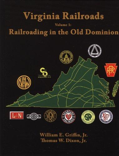 9780939487974: Virginia Railroads: Volume 1: Railroading in the Old Dominion