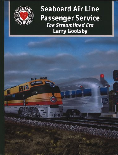 9780939487981: Seaboard Air Line Passenger Service: The Streamlined Era