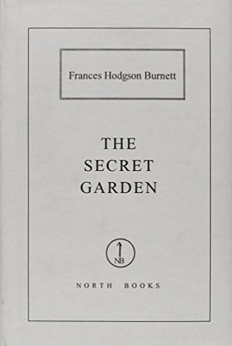 The Secret Garden: Frances Hodgson Burnett
