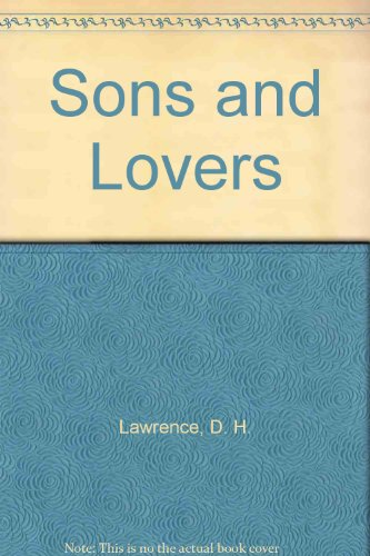 Sons and Lovers (0939495139) by D. H. Lawrence