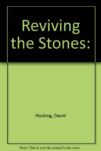 Reviving the Stones:: Hocking, David