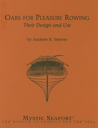 9780939510764: Oars for Pleasure Rowing: Their Design and Use (Maritime)