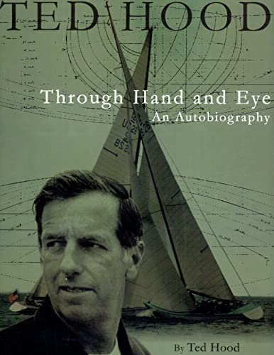 Ted Hood Through Hand and Eye (Maritime)