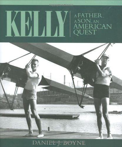 9780939511235: Kelly: A Father, A Son, An American Quest