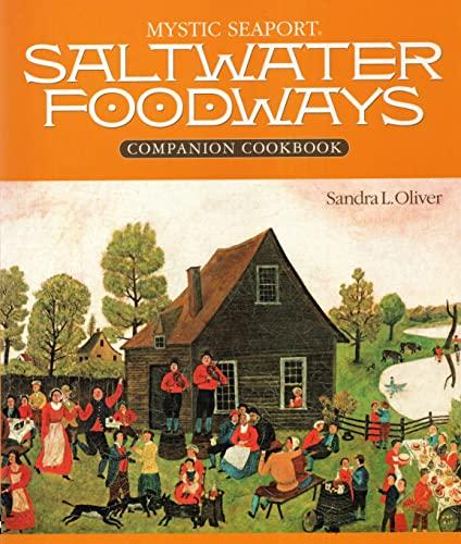 Saltwater Foodways Companion Cookbook (Maritime): Oliver, Sandra, Oliver, Sandra L