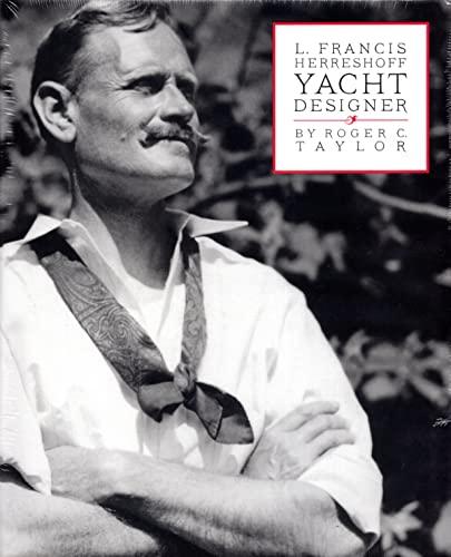 L. Francis Herreshopp Yacht Designer: Taylor, Roger C.