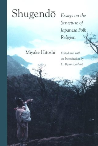 9780939512058: Shugendo: Essays on the Structure of Japanese Folk Religion (Michigan Monograph Series in Japanese Studies)