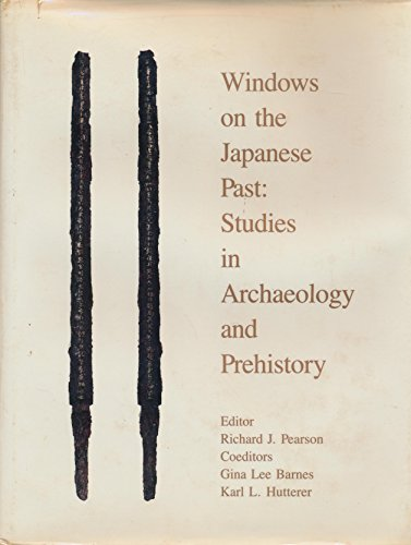 9780939512232: Windows on the Japanese Past: Studies in Archaeology and Prehistory