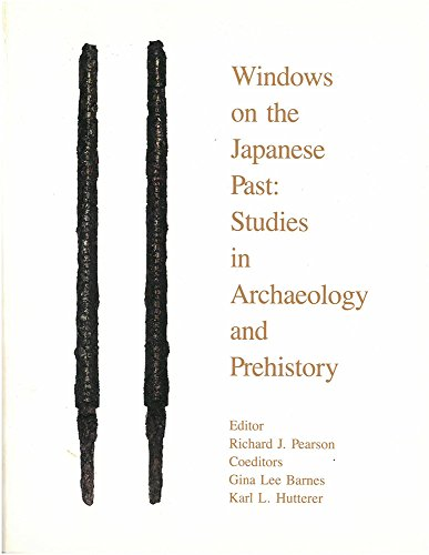 9780939512249: Windows on the Japanese Past: Studies in Archaeology and Prehistory