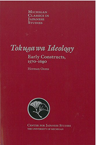 9780939512850: Tokugawa Ideology: Early Constructs, 1570-1680 (Michigan Classics in Japanese Studies)