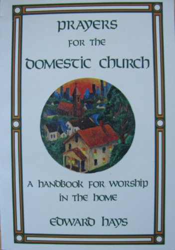 9780939516087: Prayers for the Domestic Church