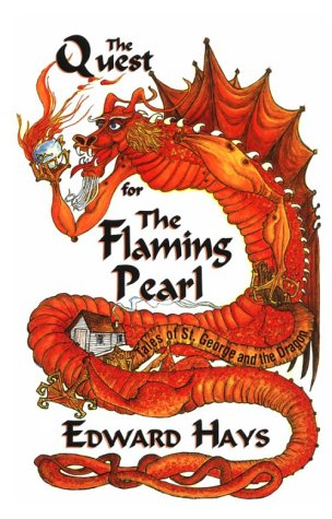 The Quest for the Flaming Pearl: Tales: Hays, Edward M.