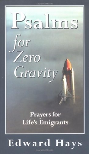 Psalms for Zero Gravity (093951642X) by Hays, Edward