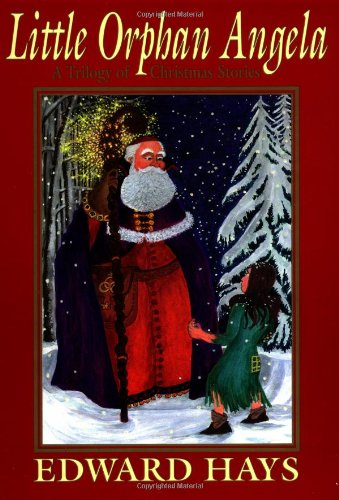 9780939516537: Little Orphan Angela: A Trilogy of Christmas Stories