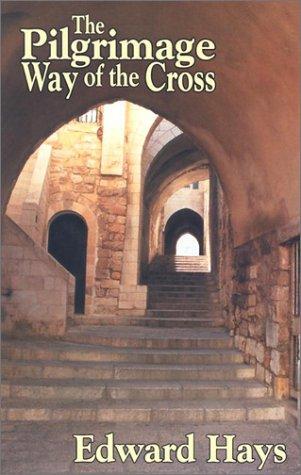 9780939516681: The Pilgrimage Way of the Cross