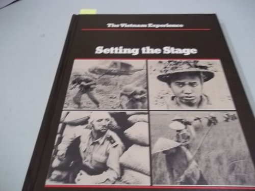 9780939526000: Setting the Stage (The Vietnam Experience)