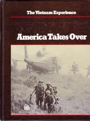 9780939526031: America Takes Over (Vietnam Experience)