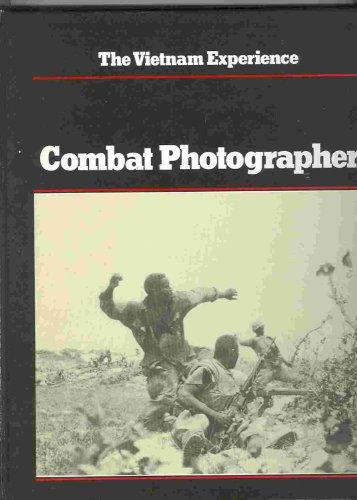 9780939526086: Combat Photographer (Vietnam Experience)